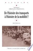 De l'histoire des transports à l'histoire de la mobilité ?