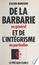 De la barbarie en général et de l'intégrisme en particulier