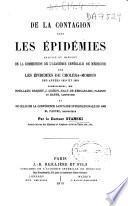 De la Contagion dans les épidémies. Analyse du rapport de la Commission de l'Académie Impériale de Médecine sur les épidémies de choléra-morbus des années 1854 et 1865, etc