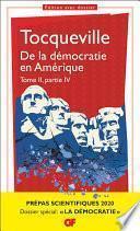De la démocratie en Amérique tome II partie IV - Prépas scientifiques 2019-2020 - GF