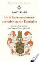 De la franc-maçonnerie opérative au rite Émulation