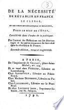 De la nécessité de rétablir en France le clergé et les corps ecclésiastiques et religieux, pour le bien de l'Etat, considérée dans l'ordre de la politique