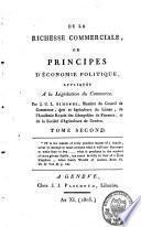 De la richesse commerciale ou principes d'économie politique, appliqués à la législation du commerce