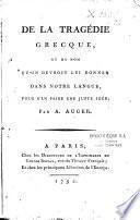 De La Tragedie Grecque, et du nom Qu'on Devroit Lui Donner Dans Notre Langue