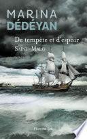 De tempête et d'espoir (Tome 1) - Saint-Malo