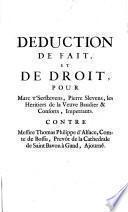 Déduction de fait et de droit pour M. t'Serstevens ... contre Mss. Th. Ph. d'Alsace ...
