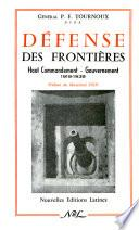 DEFENSE DES FRONTIERES, Haut Commandment- Gouvernement 1919-1939