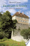 Demeures de l'esprit -France IV Sud-Est