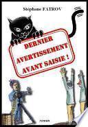 DERNIER AVERTISSEMENT AVANT SAISIE!
