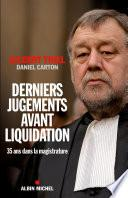 Derniers jugements avant liquidation