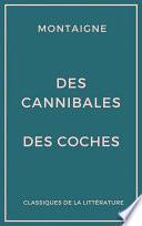 Des cannibales - Des coches (Essais)