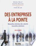 Des entreprises à la pointe - nouvelles attentes des salariés nouvelles solutions 2013-2020