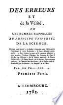 Des erreurs et de la vérité, ou Les hommes rappellés au principe universel de la science