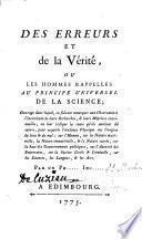Des erreurs et de la vérité ou Les Hommes rappellés au principe universel de la science