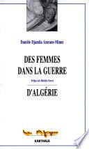 Des femmes dans la guerre d'Algérie