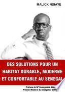 Des solutions pour un habitat durable, moderne et confortable au Sénégal