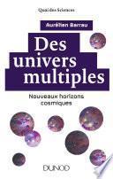 Des univers multiples - 2e éd.