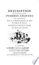 Description des principales pierres gravées du Cabinet de S.A.S. monseigneur le Duc d'Orléans
