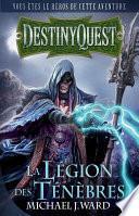 Destiny Quest: La Légion des Ténèbres