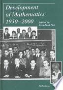 Development of Mathematics 1950-2000