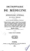 Dictionaire de medicine, ou Répertoire général des sciences medicales considérées sous le raaport theorique