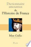 Dictionnaire amoureux de l'Histoire de France