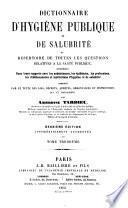 Dictionnaire d'hygiène publique et de salubrité