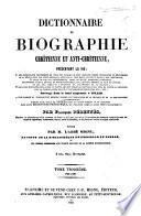 Dictionnaire de biographie chrétienne...: N-Z