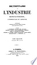 Dictionnaire de l'industrie manufacturière, commerciale et agricole, par A. Baudrimont [and others].