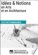 Dictionnaire des Idées & Notions en Arts et en Architecture