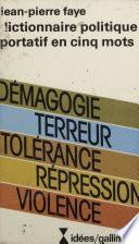 Dictionnaire politique portatif en cinq mots