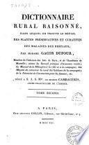 Dictionnaire rural raisonné, dans lequel on trouve le détail des plantes préservatives et curatives des maladies des bestiaux; par Madam Gacon-Dufour ... tome premier [-second]