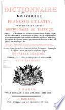 Dictionnaire universel françois et latin