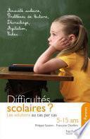 Difficultés scolaires : les solutions au cas par cas (5-15 ans)