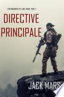 Directive Principale (L'Entraînement de Luke Stone, tome 2)