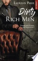 Dirty Rich men -