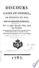Discours à lire au Conseil, en présence du Roi, par un ministre patriote, sur le projet d'accorder l'Etat Civil aux Protestants