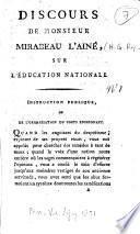 Discours de Monsieur Mirabeau l'Ainé, sur l'Education nationale