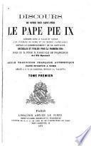Discours de notre très saint-père le pape Pie IX