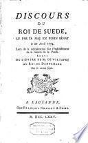 Discours du roi de Suède, lu par sa majesté en plein Sénat le 26 avril 1774, lors de la délibération sur l'établissement de la liberté de la presse; suivi de l'épitre de M. De Voltapre (sic) au Roi de Dannemark sur le même sujet