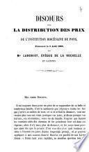 Discours pour la distribution des prix de l'institution diocésaine de Pons prononcé le 3 août 1865