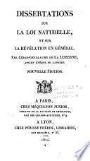 Dissertations sur la loi naturelle et sur la Révélation en général