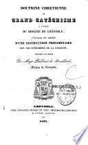 Doctrine chrétienne ou grand catéchisme à l'usage du diocèse de Grenoble