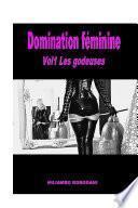 Domination féminine Vol1 Les godeuses