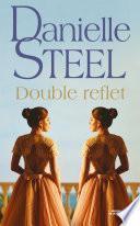 Double reflet