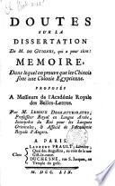 Doutes sur la dissertation de M. de Guignes, qui a pour titre Memoire dans lequel on prouve que les Chinois sont une colonie egyptienne