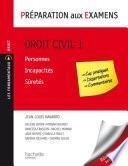Droit civil - Tome 1 : Personnes/Incapacités/Süretés - Préparation aux examens