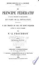 Du principe fédératif et de la nécessité de reconstituer le parti de la révolution