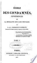 École des condamnés, conferences sur la moralité des lois pénales