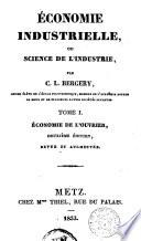 Economie industrielle, ou Science de l'industrie